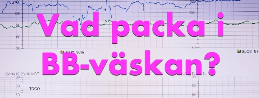 Packa er förlossnings- och BB-väska