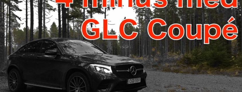 Fyra mindre bra saker med Mercedes-Benz GLC Coupé