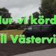 Barnsemester 2019: Den långa bilresan från Närke till Västervik