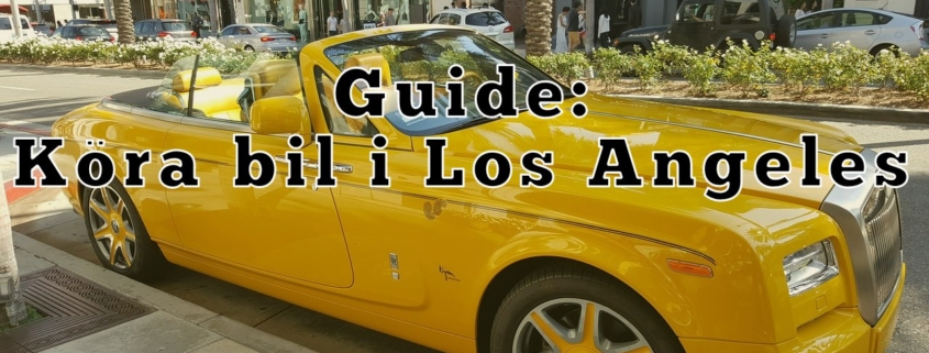 Guide för bilkörning i Los Angeles